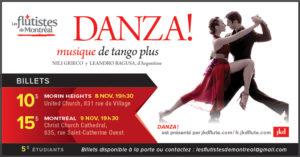 Les flûtistes de Montréal - performance de tango DANZA ! Le 8 novembre à Morin Heights, le 9 novembre à Montréal. La DANZA tango dance performances, in Morin Heights and Montreal, November 8th, November 9th, 2018.